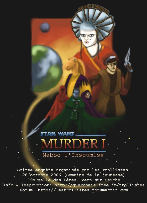 Murder star wars: Naboo l'insoumise AfficheSW